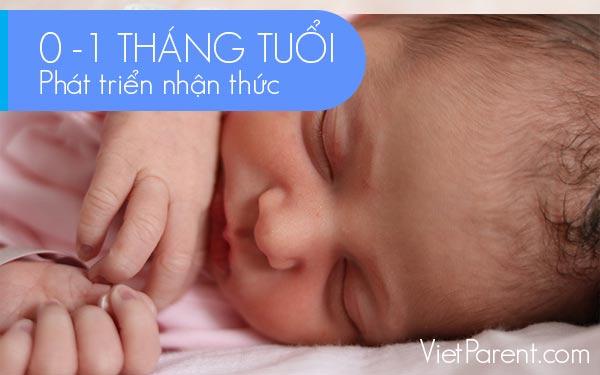 Phát triển nhận thức trẻ 0-1 tháng tuổi