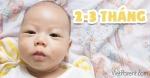 Quá trình phát triển của trẻ sơ sinh 2-3 tháng tuổi