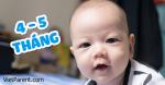 Quá trình phát triển trẻ sơ sinh 4-5 tháng tuổi